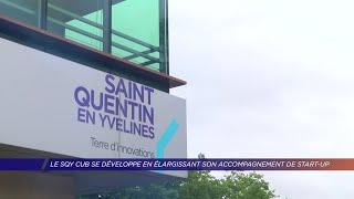 Yvelines | Le SQY Cub se développe en élargissant son accompagnement des start-up