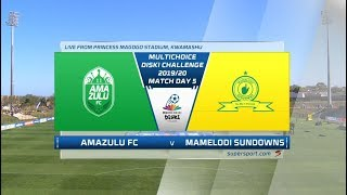 MultiChoice Diski Challenge | AmaZulu vs Mamelodi Sundowns