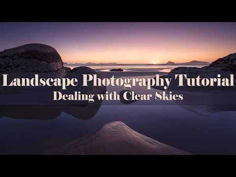 Dealing with Clear Skies in Landscape Photography