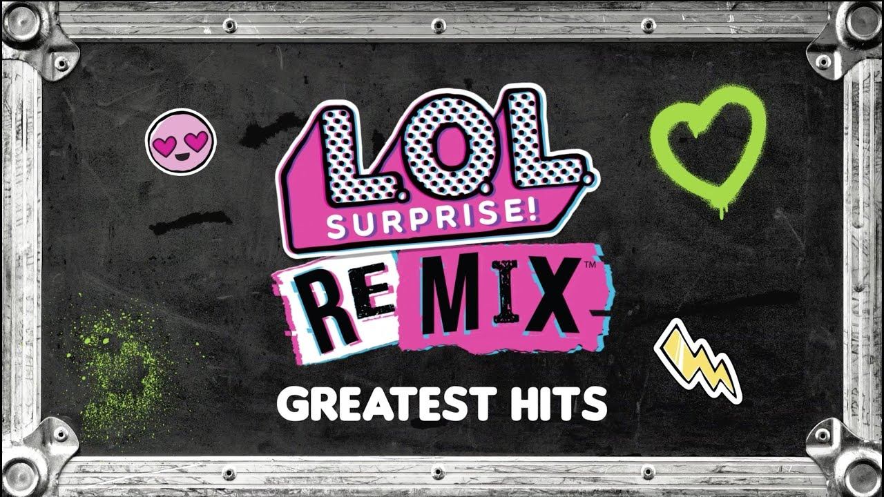 L.O.L Surprise! Remix Best Songs of All Time! | L.O.L Surprise! Remix