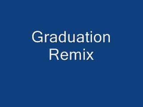 Graduation Remix