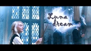 Luna Lovegood - Dream
