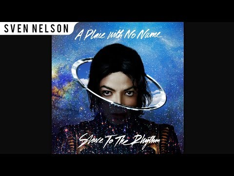 Michael Jackson - 08. Slave To The Rhythm (Audien Remix Instrumental) [Audio HQ] HD