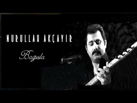Nurullah Akçayır - Ak Göğsümde