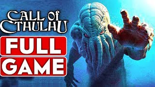 CALL OF CTHULHU Gameplay Walkthrough Part 1 FULL GAME [1080p HD 60FPS PC] - No Commentary
