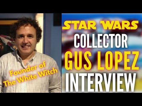 Star Wars Collector Gus Lopez Interview/White Witch
