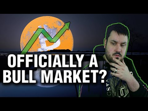 Bitcoin: Is This Officially A Bull Market?