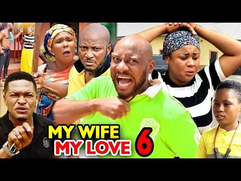 Download MY WIFE MY LOVE SEASON 6 - Yul Edochie 2020 Latest Nigerian Nollywood Movie Full HD