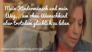 Lebewohl mein Kinderwunsch: Glücklich leben ohne Wunschkind -  www.Kindersehnsucht.de