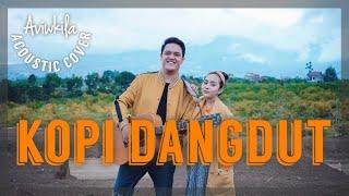 Download Lagu KOPI DANGDUT | RASA TIK TOK (ACOUSTIC COVER) mp3
