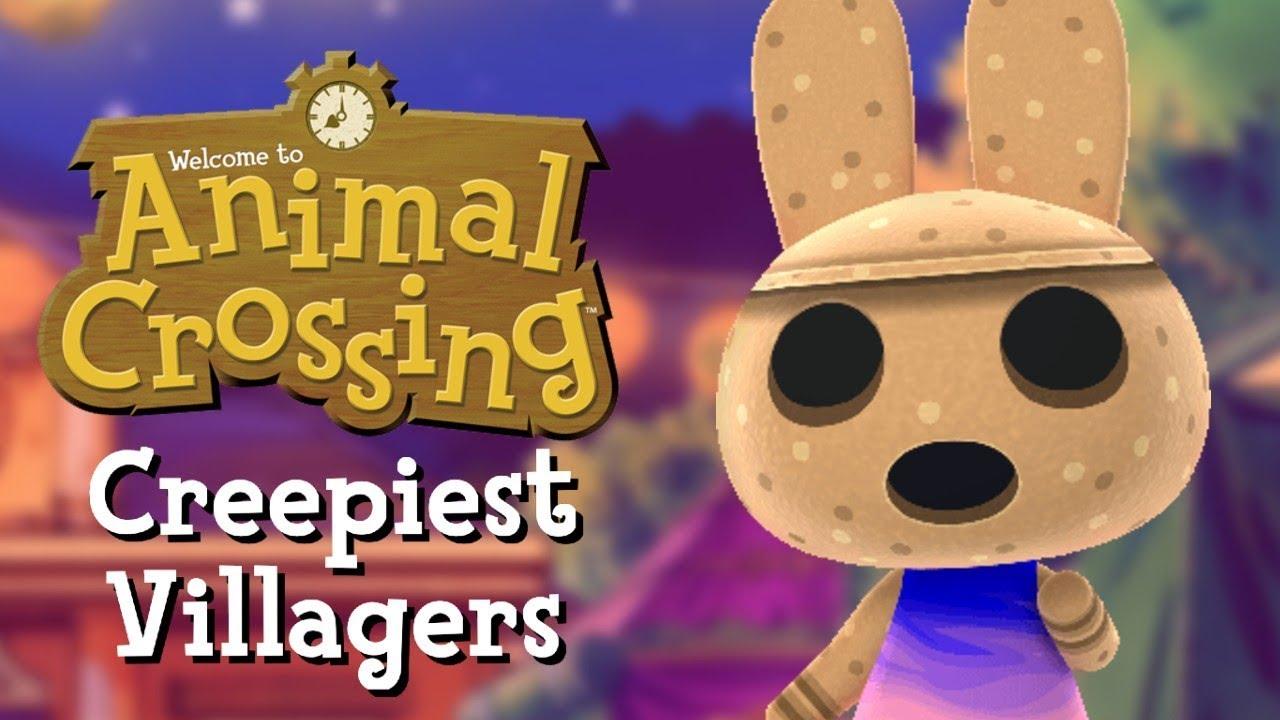 Top 5 Creepiest Animal Crossing Villagers Youtube