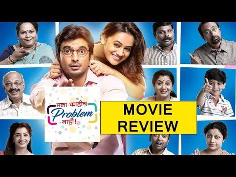 Mala Kahich Problem Nahi   Movie Review  ...