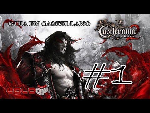 Castlevania: Lords of Shadow 2 Walkthrough Guía Parte 1 Español