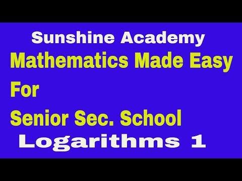 Mathematics Lessons For Senior Sec School-  LOGARITHMS thumbnail