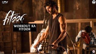 Workout Ka Fitoor | Aditya Roy Kapur | Fitoor | In Cinemas Feb 12