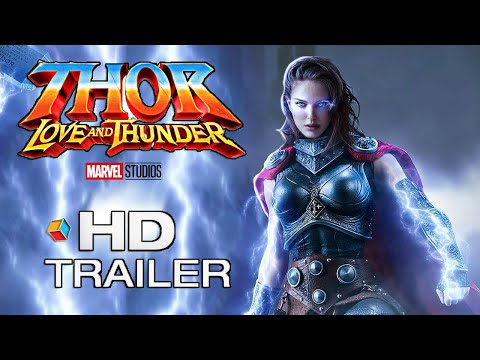 THOR: LOVE AND THUNDER (2021) Teaser Trailer Concept – Natalie Portman, Chris Hemsworth Marvel Movie