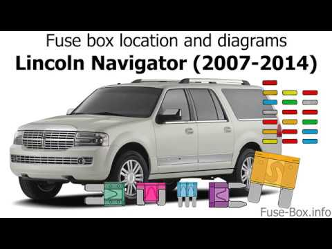 fuse box location and diagrams: lincoln navigator (2007-2014)