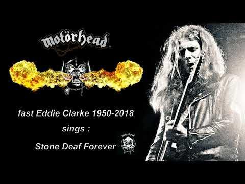 Fast Eddie Clarke (Motörhead) Sings - Stone Deaf Forever