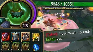 Zac but I take up 90% of the lane because I am a B I G  B O I with too much HP