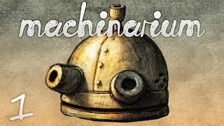 THE ADVENTURES OF PEDAL BIN - Let's Play - Machinarium - 1
