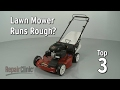 Top Reasons Lawn Mower Runs Rough — Lawn Mower Troubleshooting