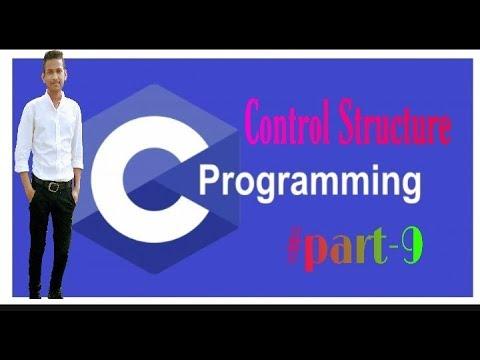 Control Structure in C Language |#part-9| C Tutorial Programming Language thumbnail