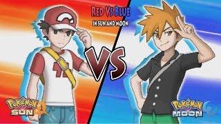 Pokemon Sun and Moon: Red Vs Blue (Kanto Pokemon Rival)