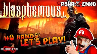 Blasphemous Gameplay (Chin & Mouse Only)