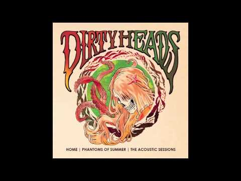 The Dirty Heads - Crazy Bitches