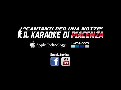 "Karaoke ""Cantanti per una Notte""-Il Karaoke di Piacenza - Serata all'A21 Bistrot del 04/08/2017"