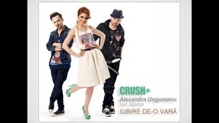 Crush + Alexandra Ungureanu - Iubire de-o vara feat. Glance (lyric video)
