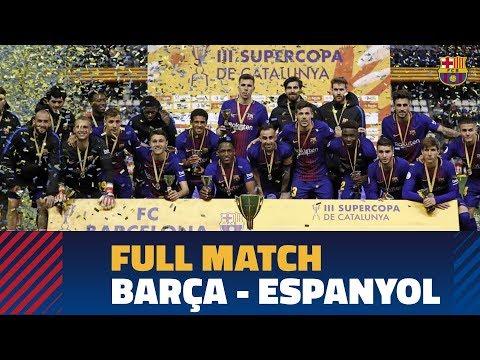 FULL MATCH | #SupercopaCAT: FC Barcelona - RCD Espanyol (4-2)
