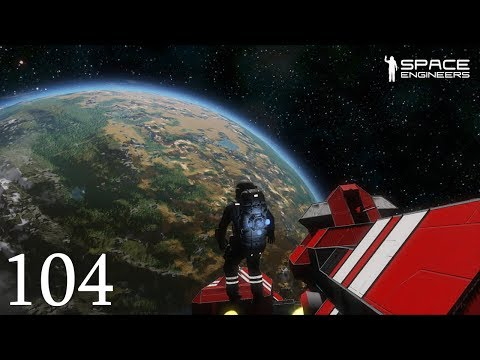 Space Engineers Multiplayer - E104 - Jeff Goldblum