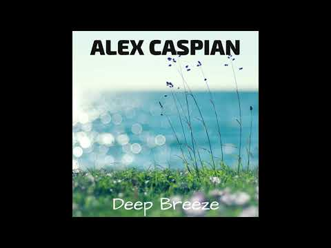 Alex Caspian - Deep Breeze