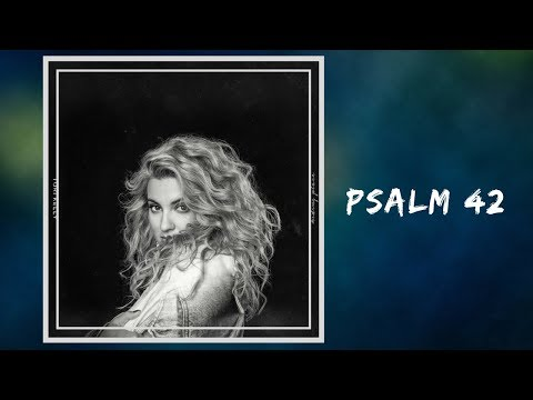 Tori Kelly - Psalm 42 (Lyrics)