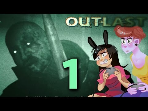 OUTLAST - 2 Girls 1 Let's Play Part 1: We Regret Everything