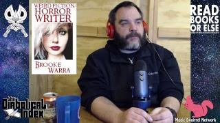 The Diabolical Index - Episode Zero Plus One - Weird Fiction/Horror Writer Brooke Warra Interview