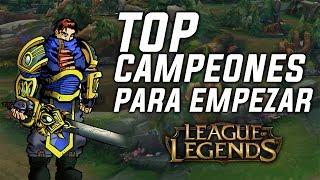 TOP CAMPEONES FÁCILES PARA EMPEZAR [League of Legends]