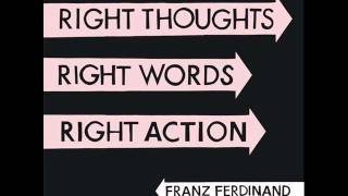 01   Right Action - Franz Ferdinand
