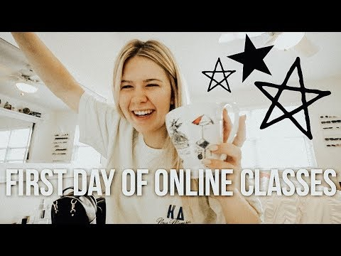 first day of online classes | summer 2018