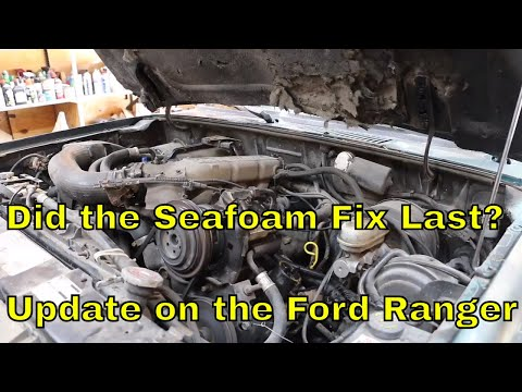 Did the Seafoam fix last? Update on the Ford Ranger