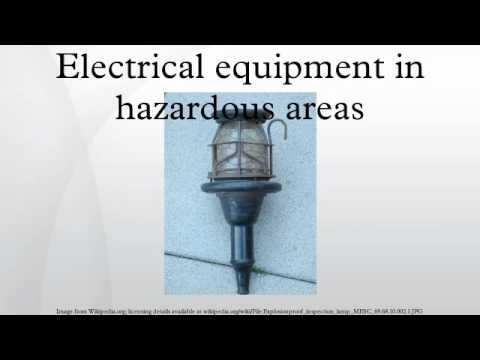 Electrical equipment in hazardous areas