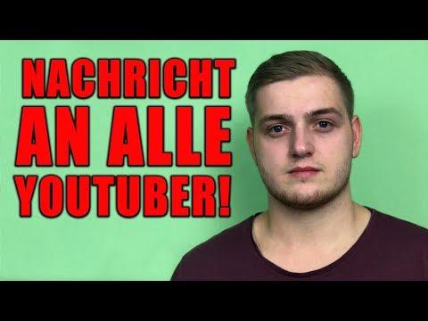 NACHRICHT AN ALLE YOUTUBER!