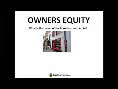 Accounting for non-accountants (Video 15 in the series) - Owners Equity Explained
