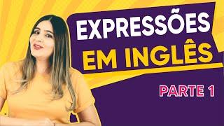 Expressões em Inglês parte 1