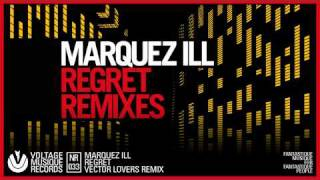 Marquez Ill - Regret / Vector Lovers Remix (Official)