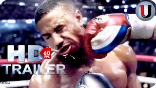 CREED 2 - Official Movie Trailer 2018  (HD)