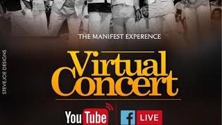 The Manifest Experience: Virtual Concert