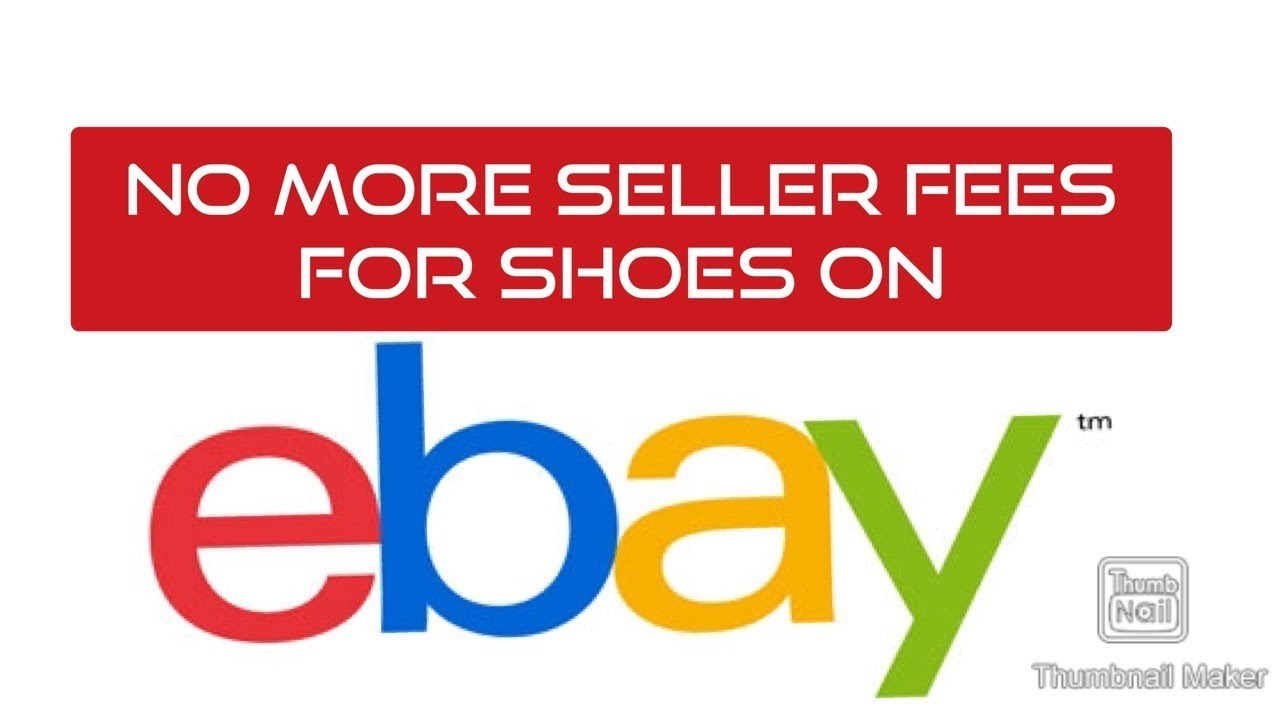 Ebay Announces No More Seller Fees For Shoes Youtube