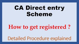 How to get registered in CA Direct Entry Scheme| Detailed Procedure